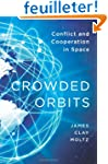 Crowded Orbits - Conflict and Coopera...