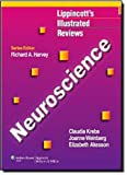 img - for Neuroscience (Lippincott Illustrated Reviews Series) book / textbook / text book