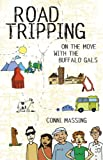 img - for Roadtripping: On the Move with the Buffalo Gals book / textbook / text book