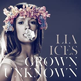 Grown Unknown [+Digital Booklet]