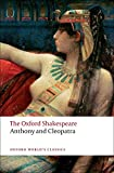 The Oxford Shakespeare: Anthony and Cleopatra (Oxford World's Classics)