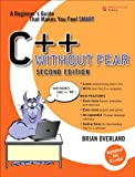 C++ Without Fear: A Beginner's Guide That Makes You Feel Smart (2nd Edition)