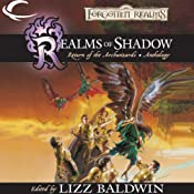 Realms of Shadow: A Forgotten Realms Anthology | [R. A. Salvatore, Troy Denning, Ed Greenwood, Elaine Cunningham, Richard Lee Byers]
