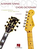 img - for Alternate Tuning Chord Dictionary: A Complete Reference to Over 7,000 Chords (Guitar Educational) book / textbook / text book