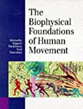 img - for The Biophysical Foundations of Human Movement by Bruce Abernethy (1997-05-01) book / textbook / text book