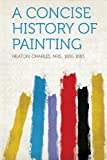 img - for A Concise History of Painting book / textbook / text book