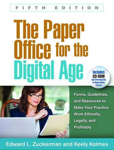 the-paper-office-for-the-digital-age-fifth-edition-forms-guidelines-and-resources-to-make-your-pract
