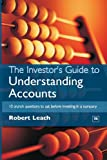 The Investor's Guide to Understanding Accounts: 10 Crunch Questions to Ask Before Investing in a Company: 10 Crunch Questions to Ask Before Buying Shares