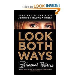 Download ebook Look Both Ways: Bisexual Politics