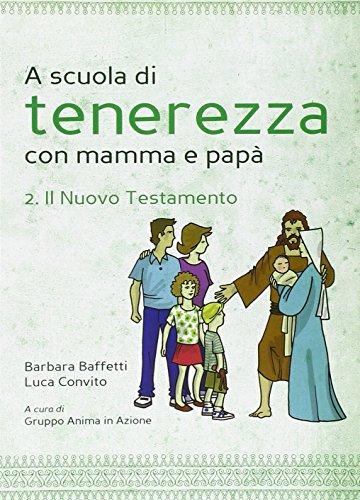 A scuola di tenerezza con mamma e papà 2 PDF