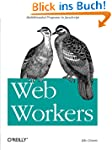 Web Workers: Multithreaded Programs i...