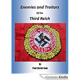 Enemies & Traitors of the Third Reich (English Edition)