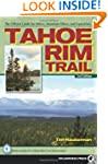 Tahoe Rim Trail: The Official Guide f...