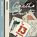The Thirteen Problems (       UNABRIDGED) by Agatha Christie Narrated by Joan Hickson