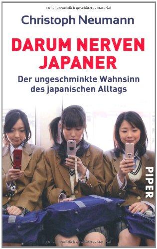 Darum nerven Japaner: Der ungeschminkte Wahnsinn des japanischen Alltags