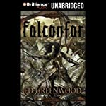 Falconfar: The Falconfar Saga, Book 3 (       UNABRIDGED) by Ed Greenwood Narrated by Phil Gigante