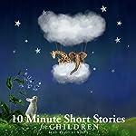 10 Minute Short Stories for Children | Hans Christian,Beatrix Potter