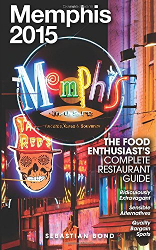 Memphis 2015 (The Food Enthusiast's Complete Restaurant Guide )