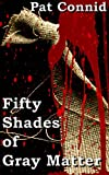 img - for 50 Shades of Gray Matter: Book 1 (The Swordsman Series) book / textbook / text book