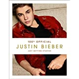 Justin Bieber: Just Getting Started (100% Official)by Justin Bieber