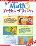 5-Minute Math Problem of the Day: 250 Fun, Multi-Step Problems That Sharpen Math Reasoning, Number Sense, and Computation Skills