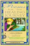 img - for Poems for the Healing Journey by Lana Bateman (1992-05-01) book / textbook / text book