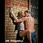 Back Alley Banging | J.M. Christopher