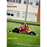 FIRST LOVE (Volume 1) (Now & Forever) ~ Melissa Johns