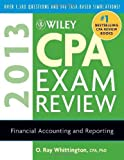 img - for Wiley CPA Exam Review 2013, Financial Accounting and Reporting (Wiley CPA Examination Review: Financial Accounting & Reporting) by Whittington, O. Ray 10th (tenth) (2012) Paperback book / textbook / text book