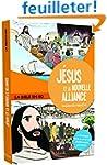 J�sus et la nouvelle alliance