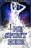 img - for The Spirit Heir (A Dance of Dragons) (Volume 2) book / textbook / text book