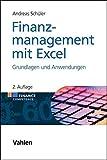 Finanzmanagement mit Excel: Grundlagen und Anwendungen