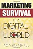 img - for Marketing Survival in a Digital World book / textbook / text book