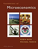 img - for Foundations of Microeconomics & MyEconLab Student Access Code Card (5th Edition) book / textbook / text book