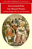 The Major Works (Oxford World's Classics) (019920361X) by Pope, Alexander