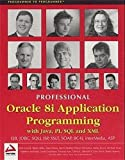img - for Professional Oracle 8i Application Programming with Java, PL/SQL and XML by Michael Awai (2000-12-03) book / textbook / text book