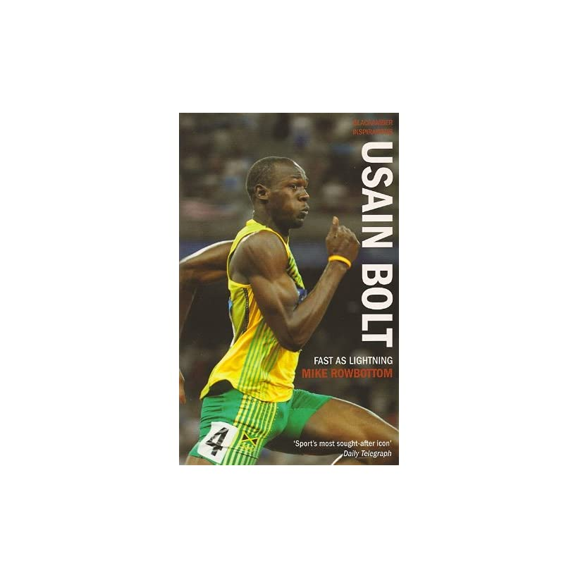 74ffe20ed2bb9 Usain Bolt Fast As Lightning Mike Rowbottom Kindle on PopScreen