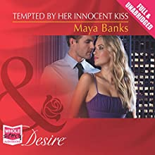 Tempted by Her Innocent Kiss (       UNABRIDGED) by Maya Banks Narrated by Harry Berkerley