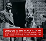London Is The Place For Me 5 & 6 Various Artists