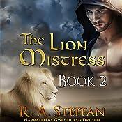 The Lion Mistress: Book 2 (The Horse Mistress 6) | R. A. Steffan