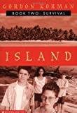 Island II: Survival (0439164575) by Korman, Gordon