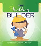 The Budding Builder (The Budding Series)