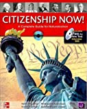 img - for Citizenship Now!: A Guide to Naturalization (Citizenship Now!) Citizenship Now! book / textbook / text book