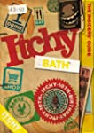 Itchy Bath: A City and Entertainment...