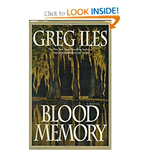 Blood Memory - Greg Iles