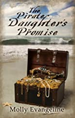 The Pirate Daughter's Promise (Pirates & Faith)