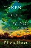Taken by the Wind (Jane Lawless Mysteries)