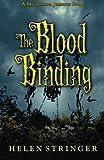 The Blood Binding: A Belladonna Johnson Story