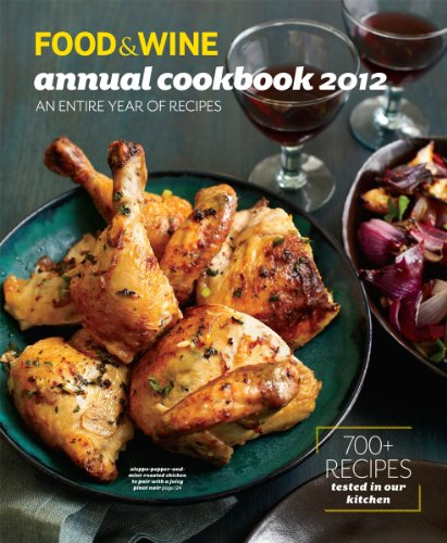FOOD &amp; WINE Annual Cookbook 2012