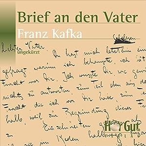 Brief an den Vater Hörbuch von Franz Kafka Gesprochen von: Martin Brücker